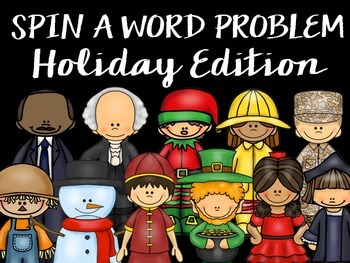 Spin a Word Problem {Holiday Edition}