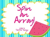 Spin an Array game! Gr. 2-3