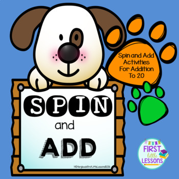 Spin and Add: Addition To 20 Spinner Activities