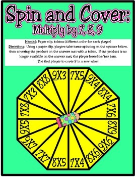 Spin and Cover: Multiply by 7, 8, 9 (TEKS 3.4F)