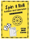 Spin and Roll- Addition and Subtraction with Regrouping