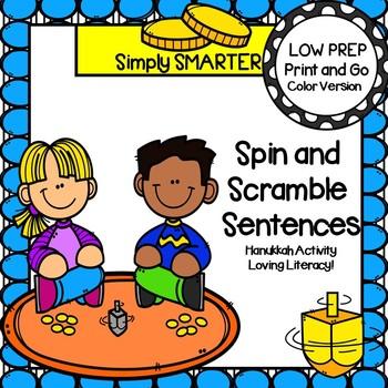 Spin and Scramble Sentences:  LOW PREP Hanukkah Sentence Building Activity