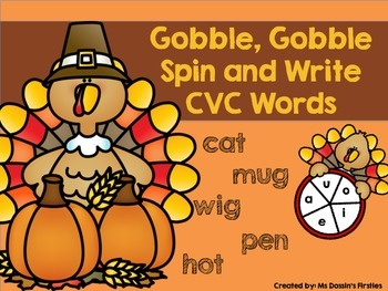 Spin and Write CVC Words - Thanksgiving Freebie!