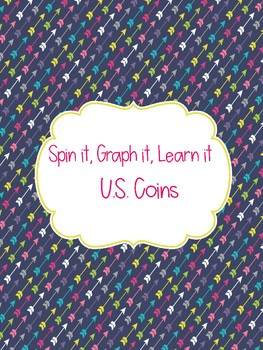 Spin it, Graph it, Learn it- Coins!