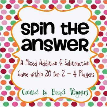 Spin the Answer - A Mixed Addition and Subtraction Game within 20