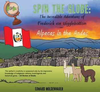 Spin the Globe: The Incredible Adventures of Frederick von