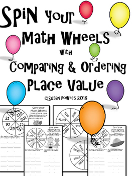 Spin the Math Wheels with Place Value Comparing and Ordering