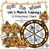 Spin the Wheel, Let's Match Turkeys! A Preschool Game