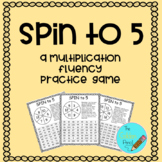 Spin to 5 (A Multiplication Fluency Game)
