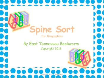Spine Sort: Biographies