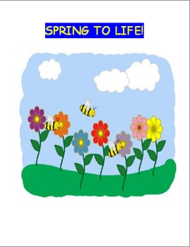 """Spring-""""Spring to Life"""" Mini-lesson, Activity and writing prompt"""
