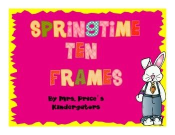 SpringTime Ten Frames