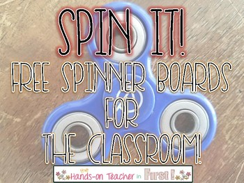 Spinner Boards: Using Fidget Spinners in the Classroom (FREE)
