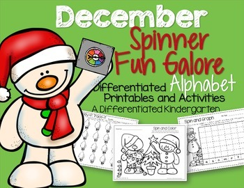 Spinner Letters and Sounds Fun December-Differentiated and Aligned Printables