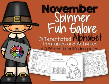 Spinner Letters and Sounds Fun November-Differentiated and Aligned Printables