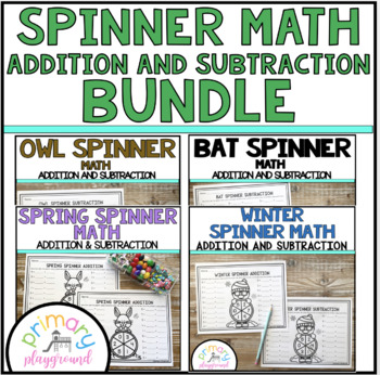 Spinner Math Addition and Subtraction Growing Bundle