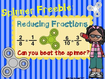 Spinner Math:  Reducing Fractions