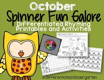 Spinner Rhyming Fun For October-Differentiated/Aligned Printables and Activities
