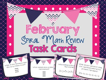 Spiral Math Review Task Cards-February