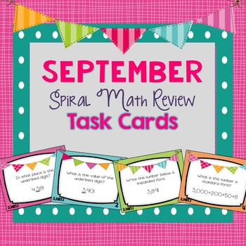 Spiral Math Review Task Cards-September
