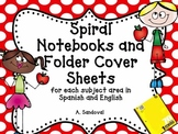 Spiral Notebooks and Folder Cover Sheets in Spanish and English