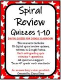 Spiral Review Quizzes 1-10 (Digital Quizzes for Google Cla