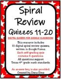 Spiral Review Quizzes 11-20 (Digital Quizzes for Google Cl