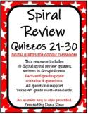 Spiral Review Quizzes 21-30 (Digital Quizzes for Google Cl