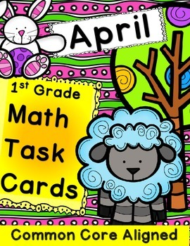 Math Task Cards April 1st Grade Math