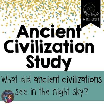 Ancient Civilizations and the Night Sky: A Spiral Studies Mini Unit