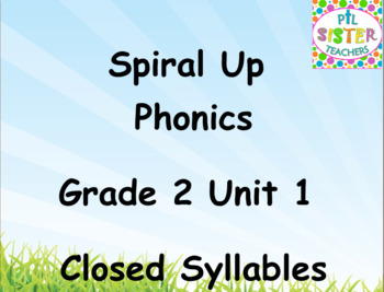 Spiral Up Phonics SMARTBOARD Unit 1 Closed Syllables