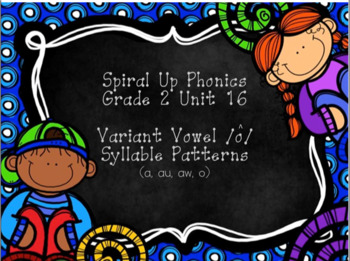 Spiral Up Phonics SMARTBOARD Unit 16 Short O Variants (aw, au, al, o)