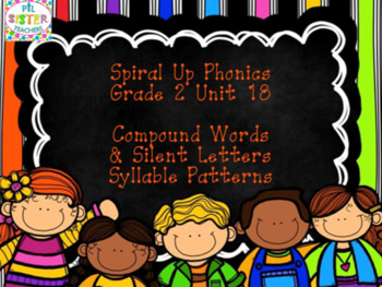 Spiral Up Phonics SMARTBOARD Unit 18 Silent Letters and Compound Words