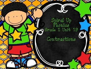 Spiral Up Phonics SMARTBOARD Unit 19 Contractions