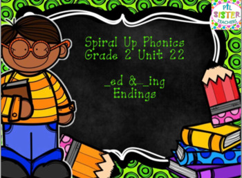 Spiral Up Phonics SMARTBOARD Unit 22 ED & ING Endings