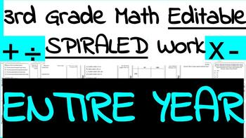 ENTIRE YEAR-30 weeks of 3rd Grade Math Work-SPIRALED AND EDITABLE!