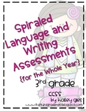Spiraled Language and Writing Assessments for the Whole Year!