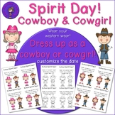 Spirit Day - Dress Like A Cowboy or Cowgirl Flyers (editable date)