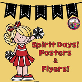 Spirit Days!  Posters & Flyers!