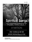 Spiritual Songs, History of the Negro Spiritual Homeschool/Teaching Curriculum