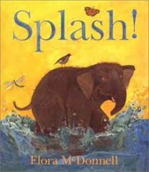 Splash! By Flora McDonnell Reading Comprehension Test