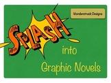 Splash Into Graphic Novels