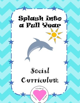 Splash Into a Full Year Social Curriculum
