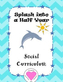 Splash Into a Half Year Social Curriculum