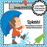 Splash!:  LOW PREP Money Card Game