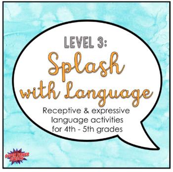 Splash with Language (Level 3)