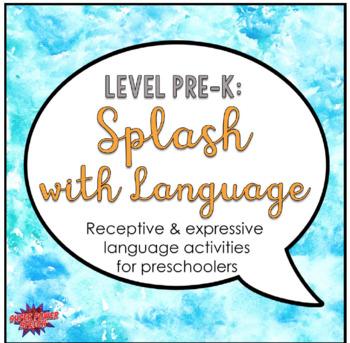 Splash with Language (PreK)