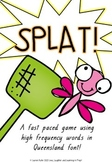 Splat! A fast paced game using high frequency words in Que