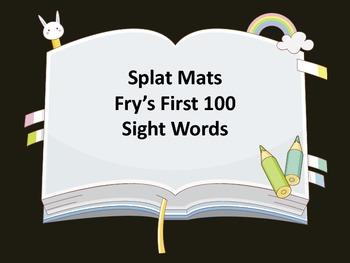 Splat Mats Fry's First 100 Sight Words