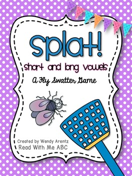 Splat! Swat the Word Game:  Long and Short Vowels